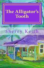 The Alligator's Tooth