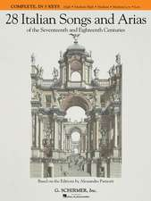 28 Italian Songs and Arias of the Seventeenth and Eighteenth Centuries