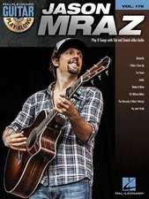 Jason Mraz: Guitar Play-Along Volume 178