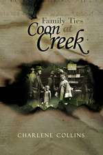 Family Ties at Coon Creek