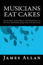 Musicians Eat Cakes