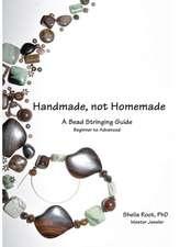 Handmade, Not Homemade