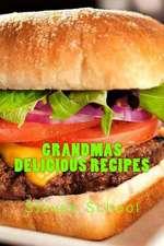Grandmas Delicious Recipes