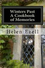 Winters Past - A Cookbook of Memories
