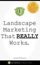 Landscape Marketing That Really Works