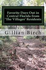 Favorite Days Out in Central Florida from the Villages Residents