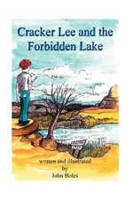Cracker Lee and the Forbidden Lake