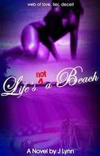 Life's Not a Beach