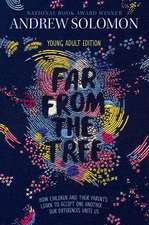 Far from the Tree:  Young Adult Edition