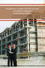 Irregularities, Frauds and the Necessity of Technical Auditing in Construction Industry