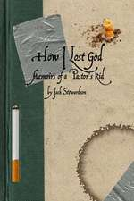 How I Lost God