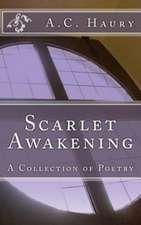 Scarlet Awakening:  The Sorority Recruitment Survival Guide