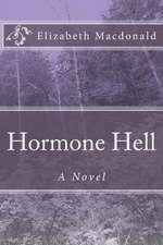 Hormone Hell