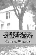The Riddle in Willow Grove