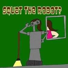 Squat the Robot?