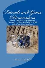 Friends and Gems Dimensions