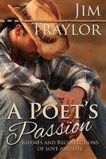 A Poet's Passion