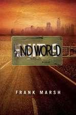 Endworld - A Novel