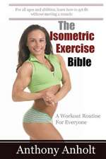 The Isometric Exercise Bible