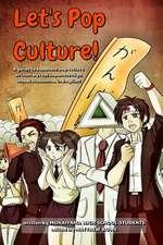 Let's Pop Culture! O( Degreeso Degrees)O