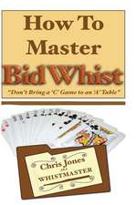 How to Master Bid Whist