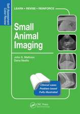 Small Animal Radiology and Ultrasound:  Self-Assessment Color Review
