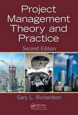 Project Management Theory and Practice, Second Edition