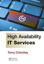 High Availability It Services:  Advances and Applications