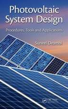 Photovoltaic System Design:  Procedures, Tools and Applications
