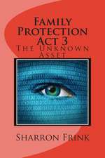 Family Protection ACT 3
