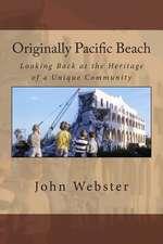 Originally Pacific Beach
