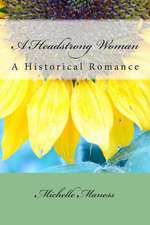 A Headstrong Woman