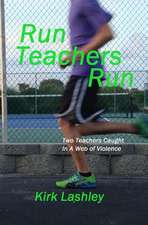 Run Teachers Run