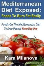 Mediterranean Diet Exposed