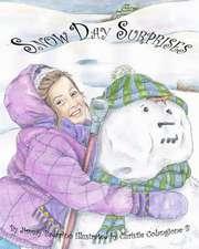 Snow Day Surprises