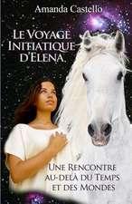 Le Voyage Initiatique D'Elena