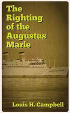The Righting of the Augustus Marie