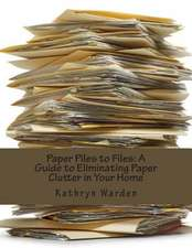 Paper Piles to Files