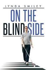 On the Blind Side