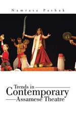 Trends in Contemporary Assamese Theatre
