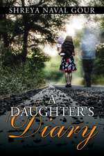 A DAUGHTER'S DIARY