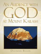 An Audience with God at Mount Kailash