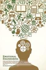 Emotional Engineering