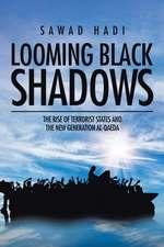 Looming Black Shadows