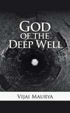 God of the Deep Well