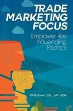 Trade Marketing Focus