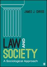 Law and Society: A Sociological Approach