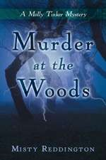 Murder at the Woods: A Molly Tinker Mystery