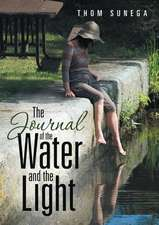 The Journal of the Water and the Light