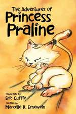 The Adventures of Princess Praline